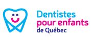 Denstistes pour enfants du Québec